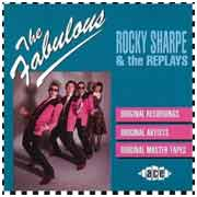 Rocky Sharpe & the Replays - The Fabulous Rocky Sharpe and the Replays