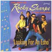 Rocky Sharpe & the Replays - Looking for an Echo
